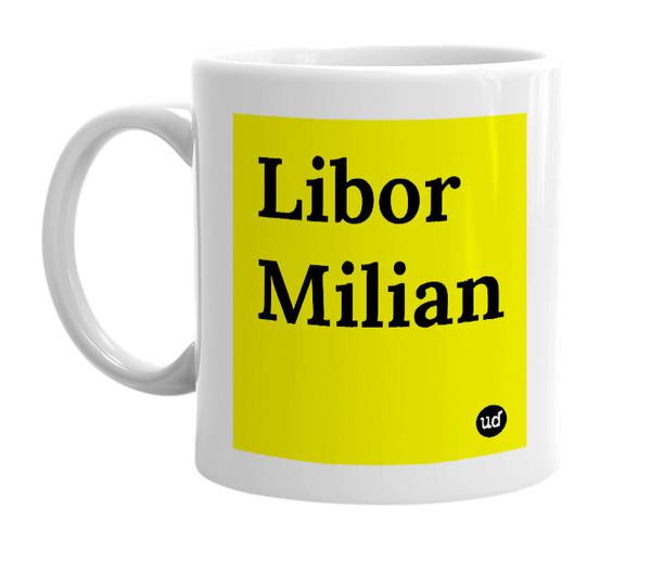 Details Meet the Urban Dictionary Libor Milian mug Its 11 oz of sheer ceramic