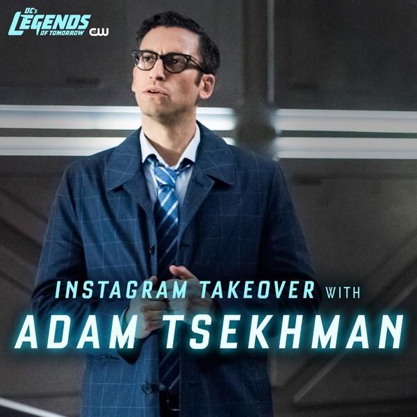 Adam Tsekhman przejął dziś Instagrama Legends of Tomorrow