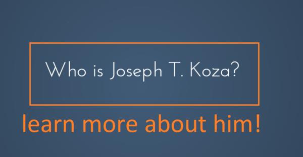 Who is Joseph T Koza