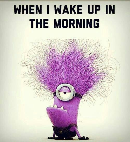 What do you look like when you wake up in the morning