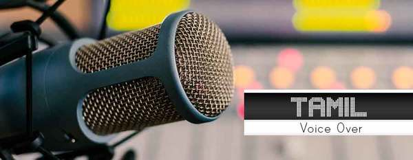 Are you Looking for Tamil Voice Over Artists